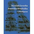 VORAŘSKÁ KRONIKA FRANTIŠKA VONDRÁŠKA Z PURKARCE – František Vondrášek