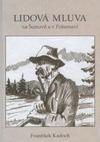 Knihu nejlépe přibližuje sám autor: ,,...Předkládám našemu čtenáři malý slovník lidové mluvy na Šumavě a v Pošumaví. Mnoho lidových slov bylo převzato z němčiny a často zkomoleno. Jsou svým výrazem zcela odlišné od češtiny, ale i tak mají svůj půvab.