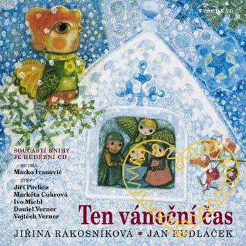 Ten vánoční čas - kniha + CD s koledami. Krásná kniha o adventu a Vánocích plná říkadel, povídání, nádherných ilustrací a koled (texty i noty) je doplněná o hudební CD.