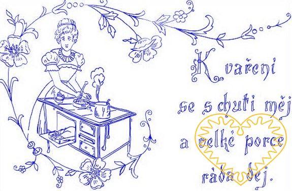 Nástěnná kuchařka - látková předloha vytištěná modře na bílé 100% bavlně pro vyšívání tradiční textilní dekorace. Hodí se hlavně do stylových interiérů. nápis: K vaření se s chutí měj a velké porce ráda dej.